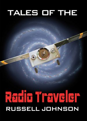Tales of the Radio Traveler by Russell Johnson